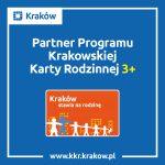 Weekendy z Krakowską Kartą Rodzinną 3+...
